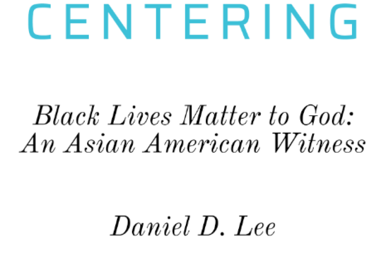Black Lives Matter to God: An Asian American Witness (PODCAST)