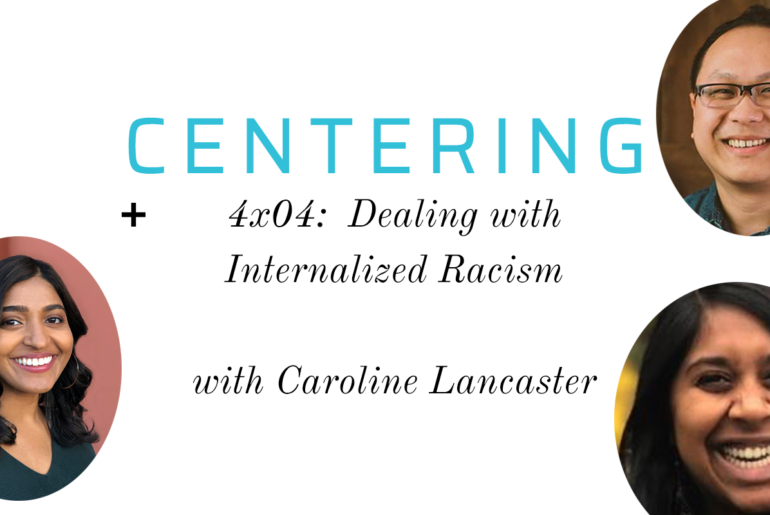Podcast: Dealing with Internalized Racism